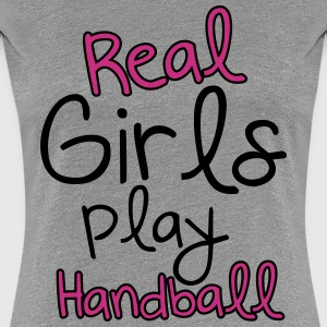 Real Girls play handball Camisetas - Camiseta premium mujer