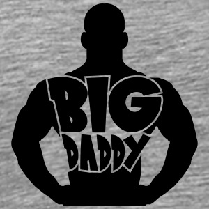 Big Daddy dad father hero father's day strong musc T-Shirts - Men's Premium T-Shirt