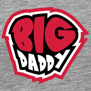 Big Daddy dad father hero leader T-Shirts - Men's Premium T-Shirt
