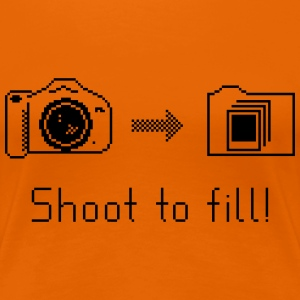 Shoot to fill Women - Women's Premium T-Shirt