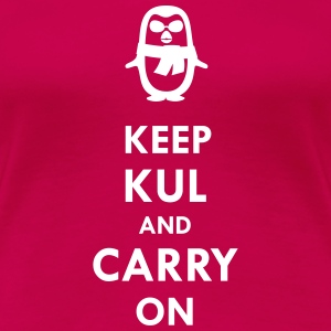 Keep KUL and carry on Lady T-Shirts - Women's Premium T-Shirt