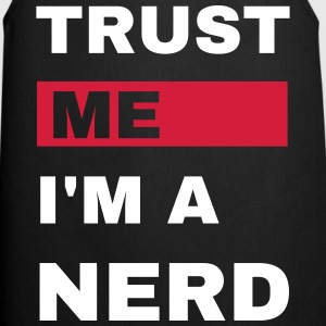 Trust me i'm a nerd - Geek T-Shirt  Aprons - Cooking Apron