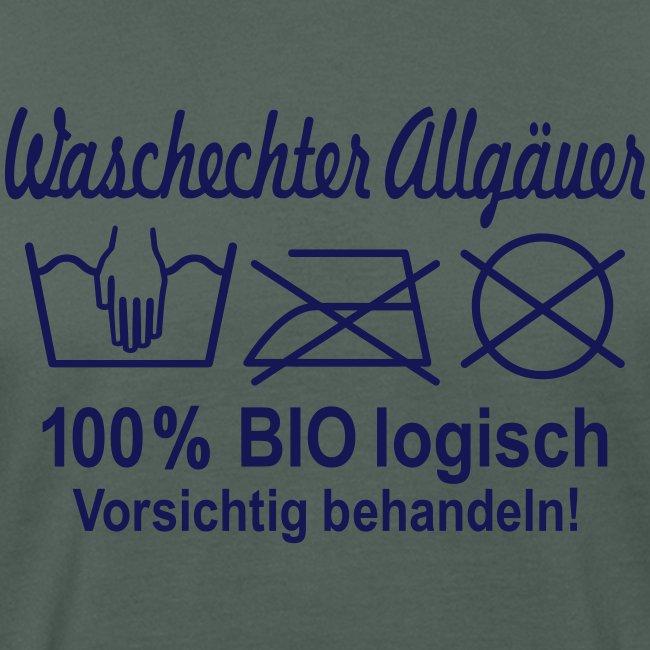 Waschechter Allgäuer, Allgäu, Bio, lustig, Spruch