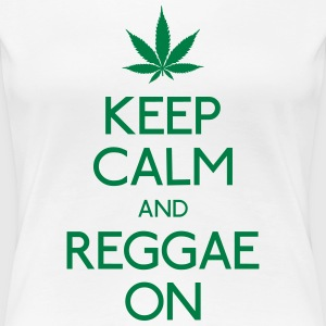 Keep Calm and reggae on garder calme et reggae Tee shirts - T-shirt Premium Femme
