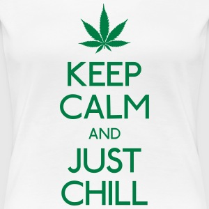 Keep Calm and just chill holde roen og bare slappe af T-shirts - Dame premium T-shirt