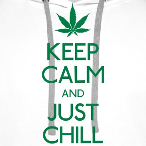 Keep Calm and just chill zachować spokój i po prostu chill Bluzy - Bluza męska Premium z kapturem
