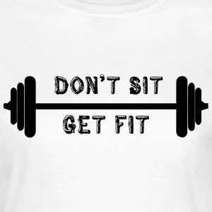 Get Fit T-shirts - Vrouwen T-shirt