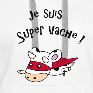 Je suis super vache ! Sweat-shirts - Sweat-shirt à capuche Premium pour femmes