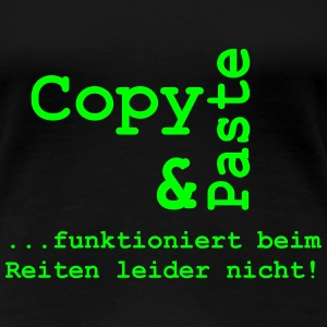 Copy and Paste  T-Shirts - Frauen Premium T-Shirt
