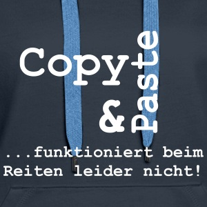 Copy and Paste  Pullover & Hoodies - Frauen Premium Hoodie