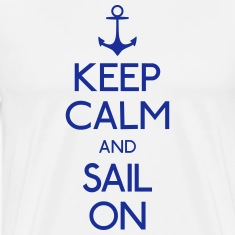 keep calm and sail on holde ro og seile på T-skjorter