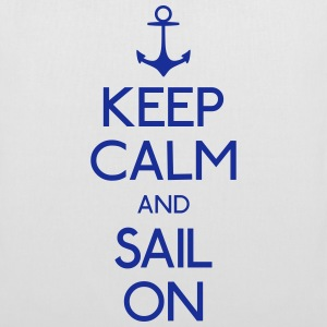 keep calm and sail on Bags & Backpacks - Tote Bag