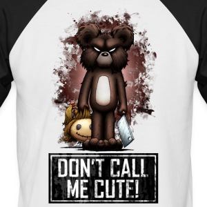 Teddy - Don't Call Me Cute (Color) Camisetas - Camiseta béisbol manga corta hombre