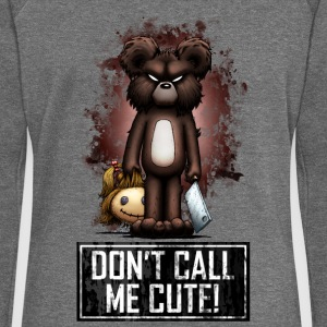 Teddy - Don't Call Me Cute (Color) Pullover & Hoodies - Frauen Pullover mit U-Boot-Ausschnitt von Bella