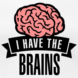 I have the brains T-shirts - Vrouwen Premium T-shirt