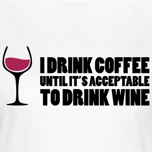 Drink Wine T-Shirts - Women's T-Shirt