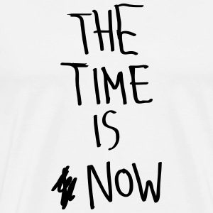 The Time Is Now T-shirts - Mannen Premium T-shirt