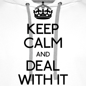 keep calm deal with it garder calme deal avec elle Sweat-shirts - Sweat-shirt à capuche Premium pour hommes