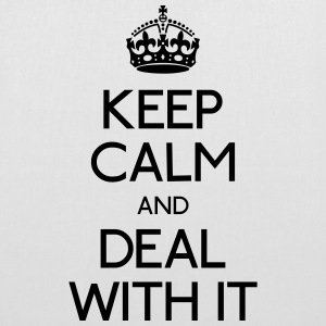 keep calm deal with it Bags & Backpacks - Tote Bag