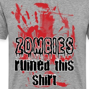 Zombies ruined this shirt - Männer Premium T-Shirt