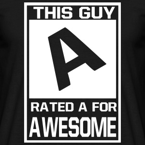 this guy is rated A for awesome T-shirts - Herre-T-shirt