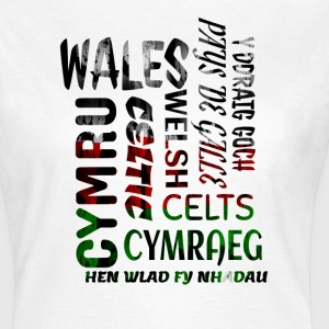 Wales , Welsh and proud nation - Women's T-Shirt