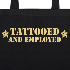 tattoed and employed Bags & Backpacks - EarthPositive Tote Bag