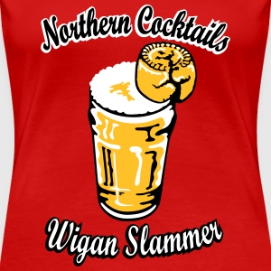 Northern Cocktail - Wigan Slammer T-Shirts - Women's Premium T-Shirt