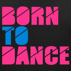 born to dance Tee shirts - T-shirt col V Femme
