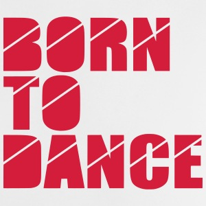 born to dance T-shirts - Baby T-shirt