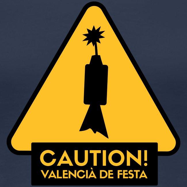 Caution! Valencià de festa - Xica
