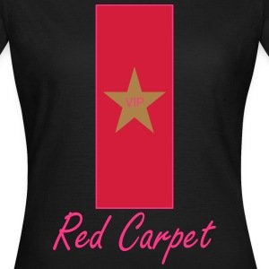Red Carpet T-shirts - Vrouwen T-shirt