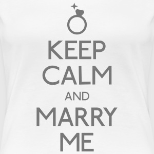 keep calm marry me hålla lugn gifta mig T-shirts - Premium-T-shirt dam