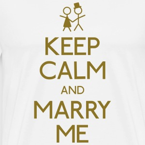 keep calm marry me blijf kalm met me trouwen T-shirts - Mannen Premium T-shirt