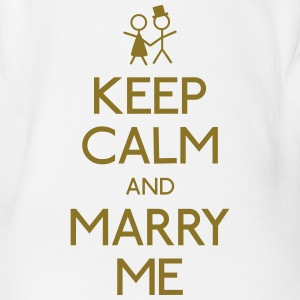keep calm marry me keep calm me marier Tee shirts - Body bébé bio manches courtes