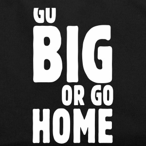 go big or go home i Tassen & rugzakken - Retro-tas