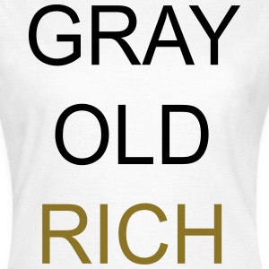 Gray Old Rich T-shirts - Dame-T-shirt