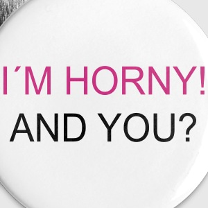 I`m Horny! And You? Buttons & badges - Buttons/Badges stor, 56 mm