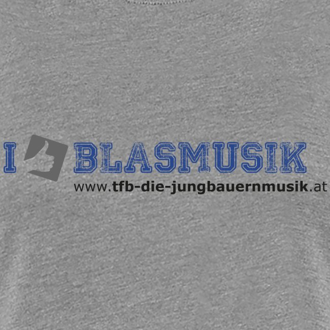 "Damen-Shirt ""I like Blasmusik"""