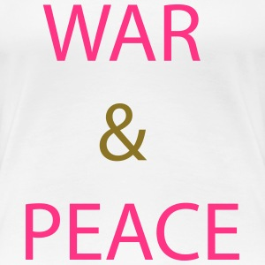 War & Peace T-shirts - Vrouwen Premium T-shirt