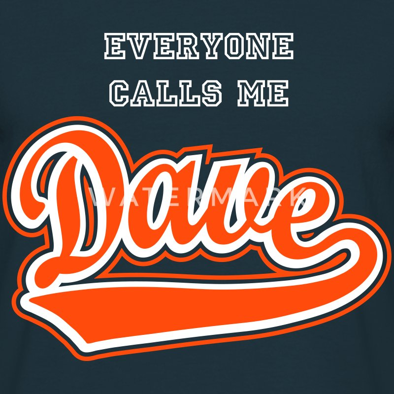 Dave - T-shirt Personalised with your name. T-Shirts - Men's T-Shirt