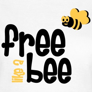 free like a bee T-Shirts - Frauen T-Shirt