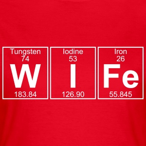 W-I-Fe (wife) T-Shirts - Women's T-Shirt