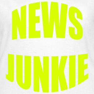 News Junkie T-Shirts - Women's T-Shirt