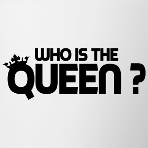 Who is the queen ? Bouteilles et tasses - Tasse bicolore