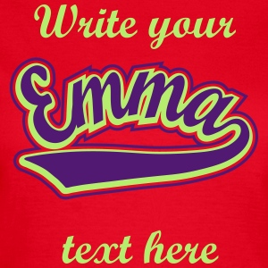 Emma - T-shirt Personalised with your name T-Shirts - Women's T-Shirt