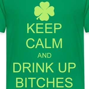 keep calm and drink up bitches Tee shirts - T-shirt Premium Ado