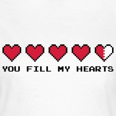 You Fill My Hearts  T-shirts