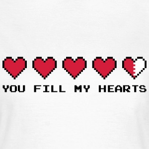 You Fill My Hearts  T-shirts - Vrouwen T-shirt