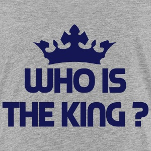 Who is the king ? Tee shirts - T-shirt Premium Enfant